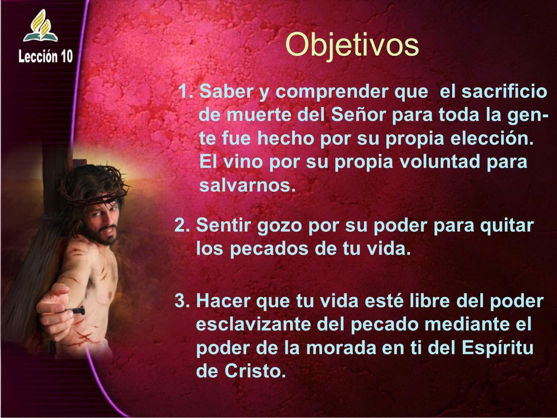 Objetivos Saber y comprender que el sacrificio