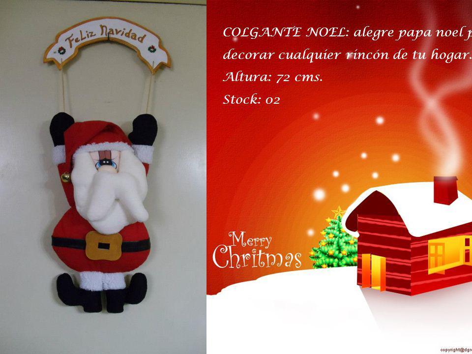 COLGANTE NOEL: alegre papa noel para decorar cualquier rincón de tu hogar. Altura: 72 cms. Stock: 02