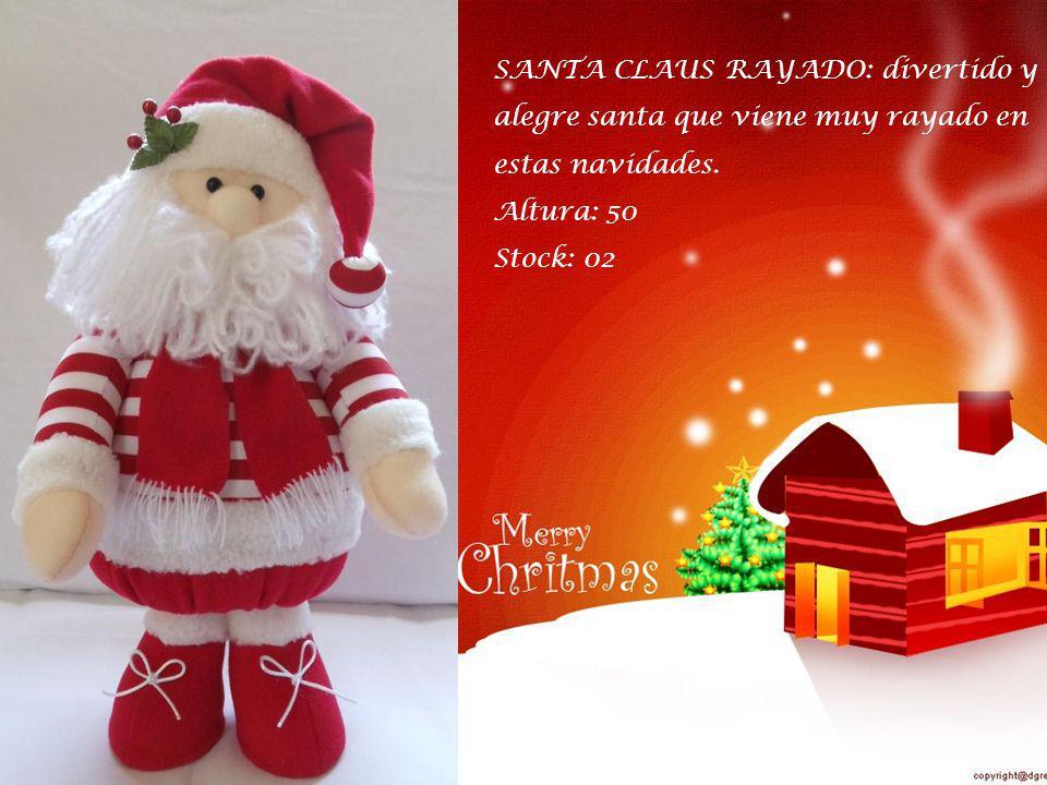 SANTA CLAUS RAYADO: divertido y alegre santa que viene muy rayado en estas navidades.
