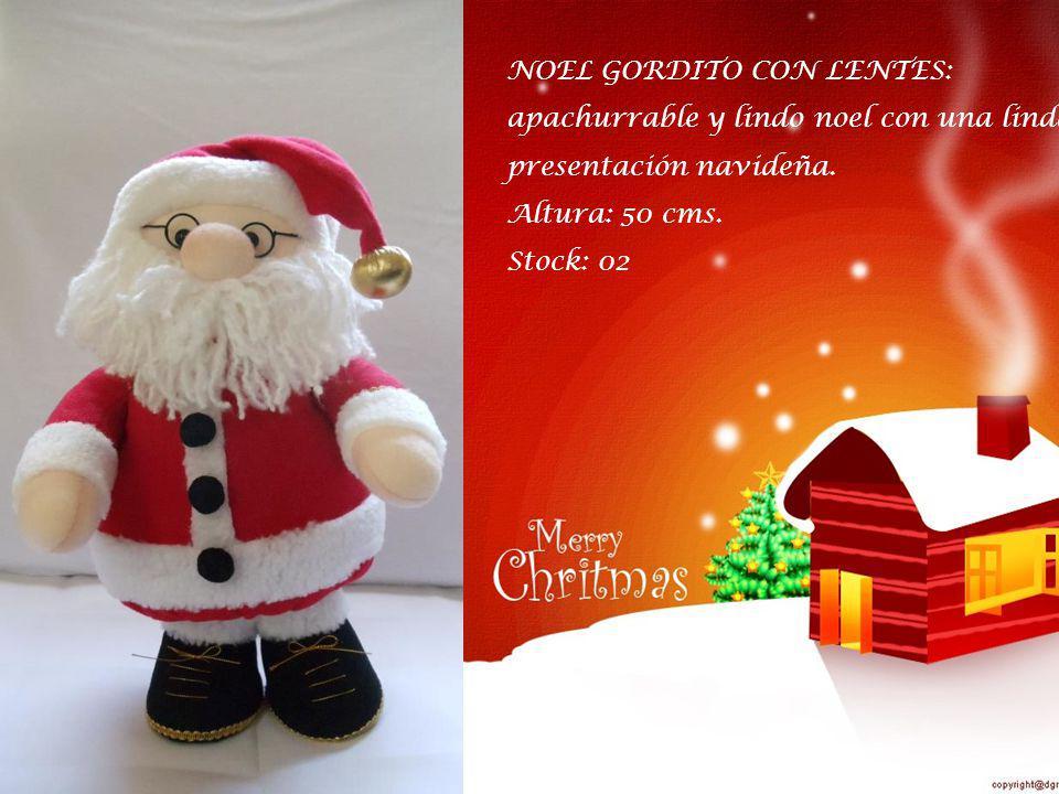 NOEL GORDITO CON LENTES: apachurrable y lindo noel con una linda presentación navideña.