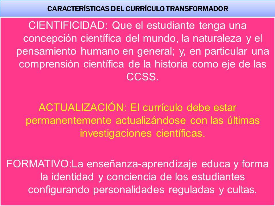 CARACTERÍSTICAS DEL CURRÍCULO TRANSFORMADOR