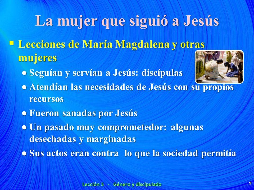 La mujer que siguió a Jesús
