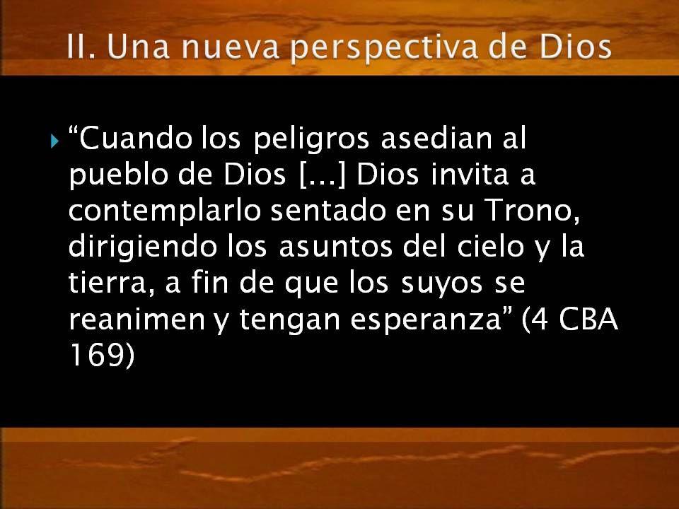 II. Una nueva perspectiva de Dios