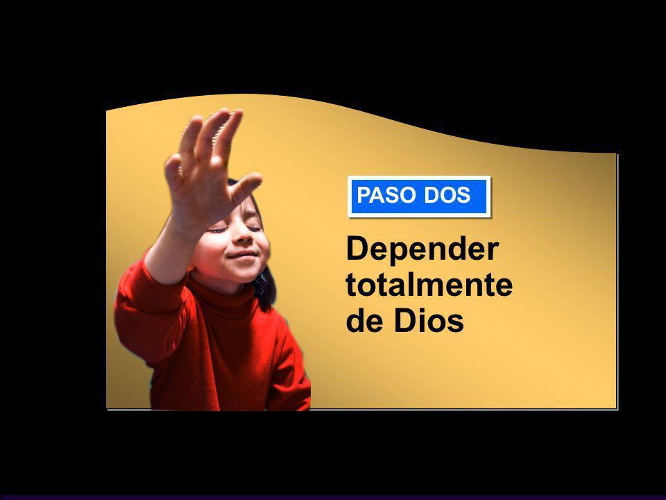 Depender totalmente de Dios