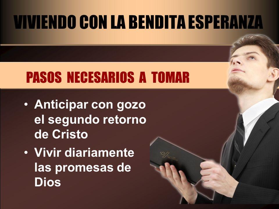 VIVIENDO CON LA BENDITA ESPERANZA