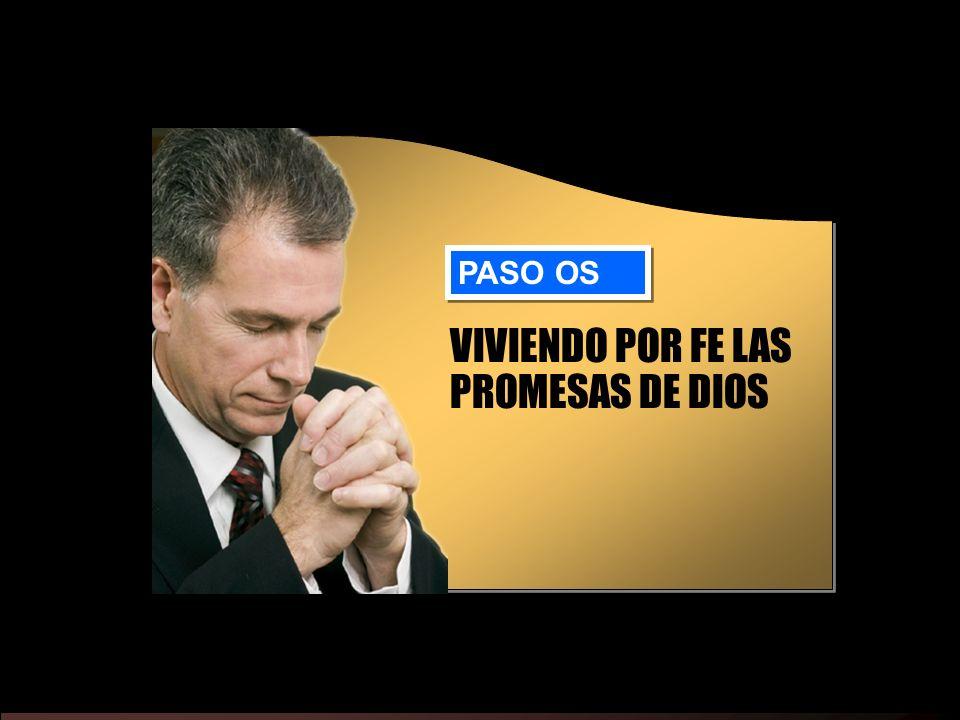 VIVIENDO POR FE LAS PROMESAS DE DIOS
