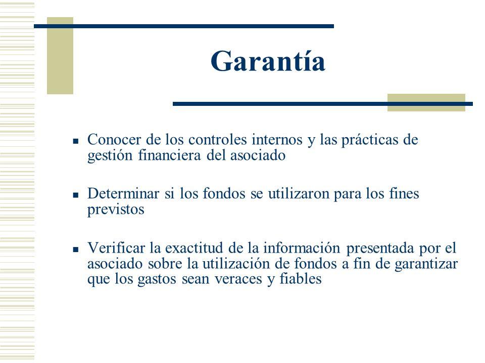 GarantíaConocer de los controles internos y las prácticas de gestión financiera del asociado.