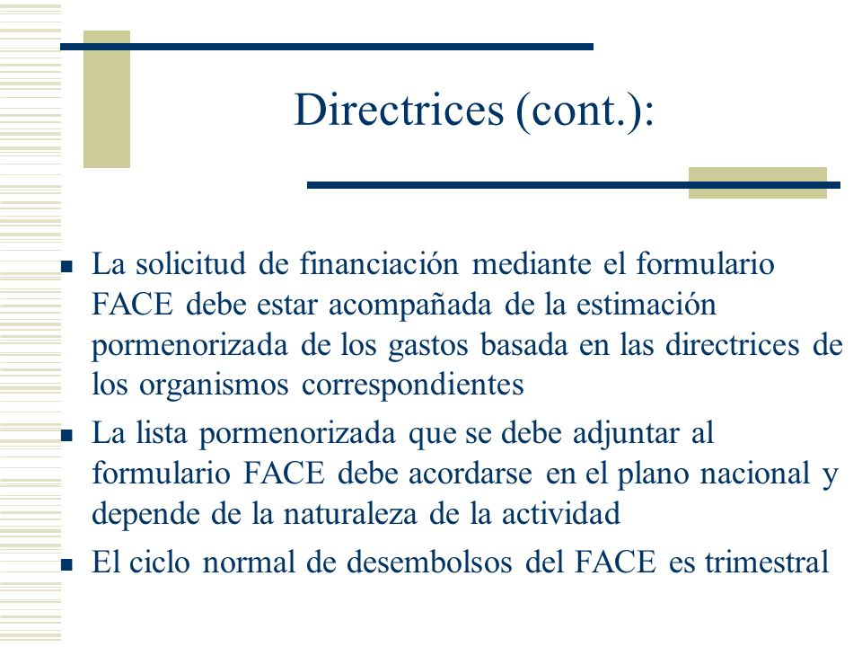 Directrices (cont.):