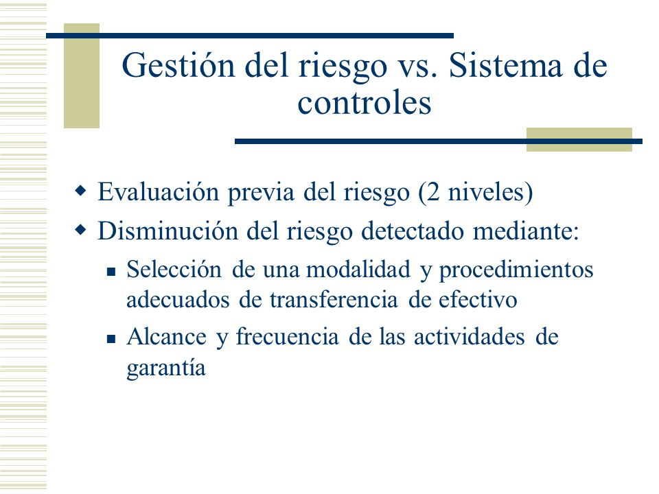 Gestión del riesgo vs. Sistema de controles