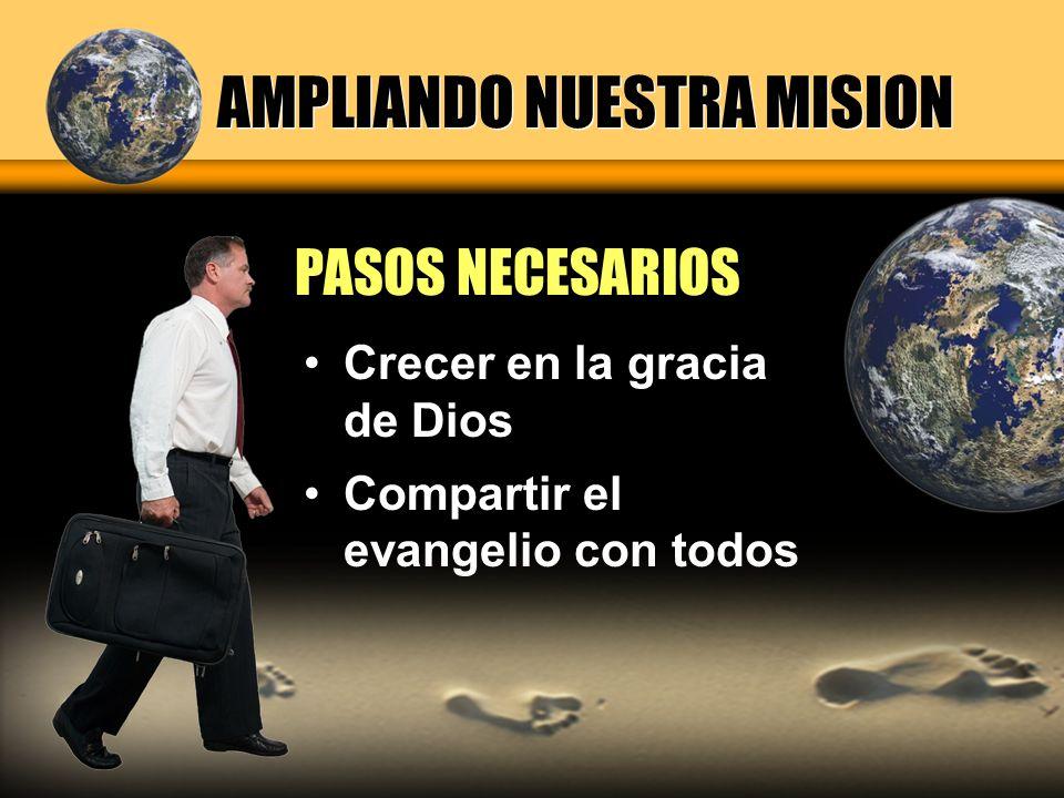 AMPLIANDO NUESTRA MISION