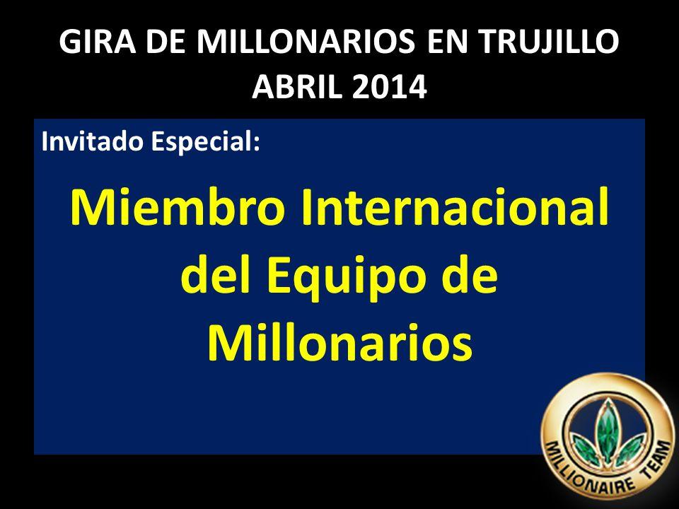 GIRA DE MILLONARIOS EN TRUJILLO ABRIL 2014