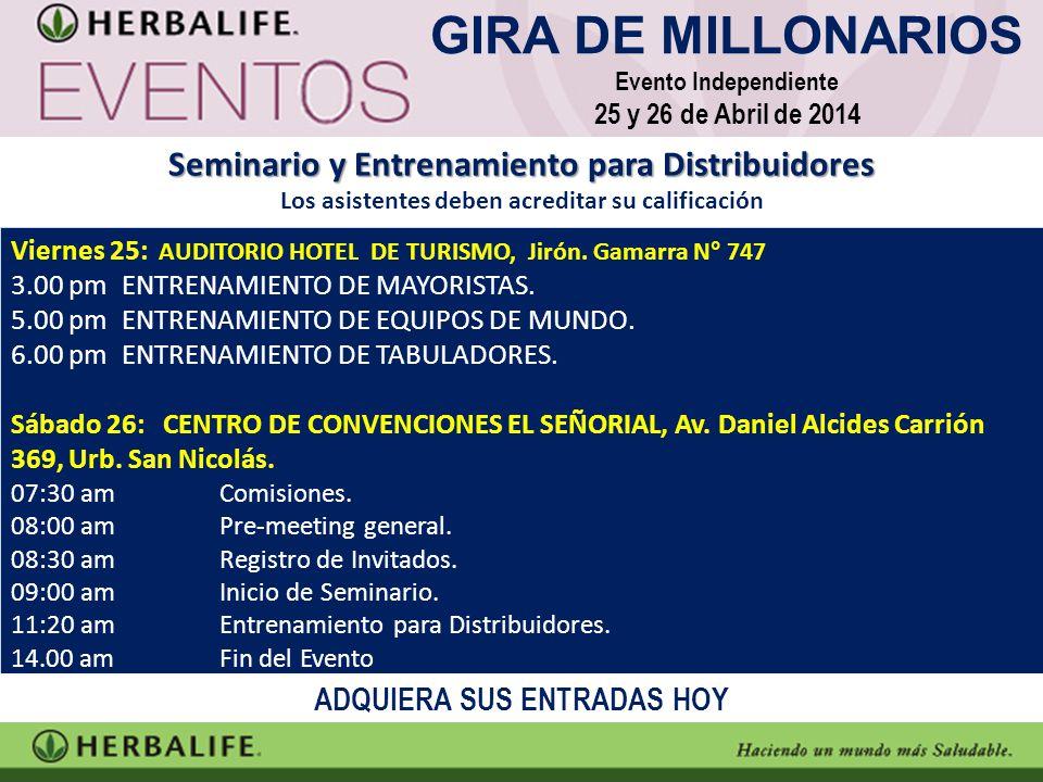 GIRA DE MILLONARIOS Seminario y Entrenamiento para Distribuidores