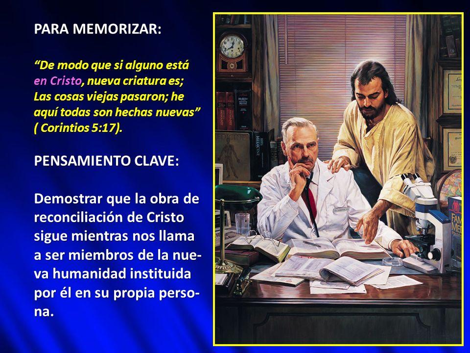 Demostrar que la obra de reconciliación de Cristo