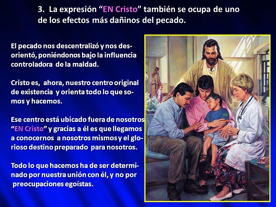 3. La expresión EN Cristo también se ocupa de uno