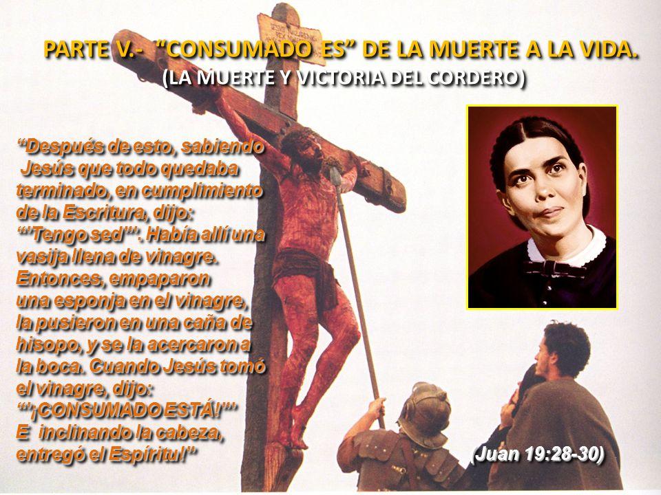 (LA MUERTE Y VICTORIA DEL CORDERO)