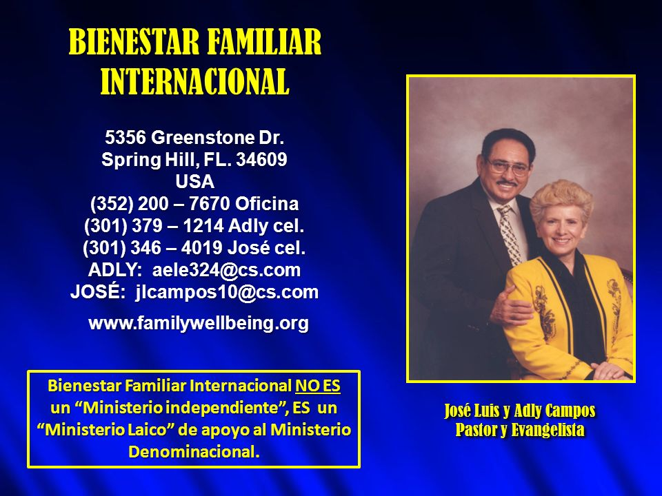 BIENESTAR FAMILIAR INTERNACIONAL 5356 Greenstone Dr.