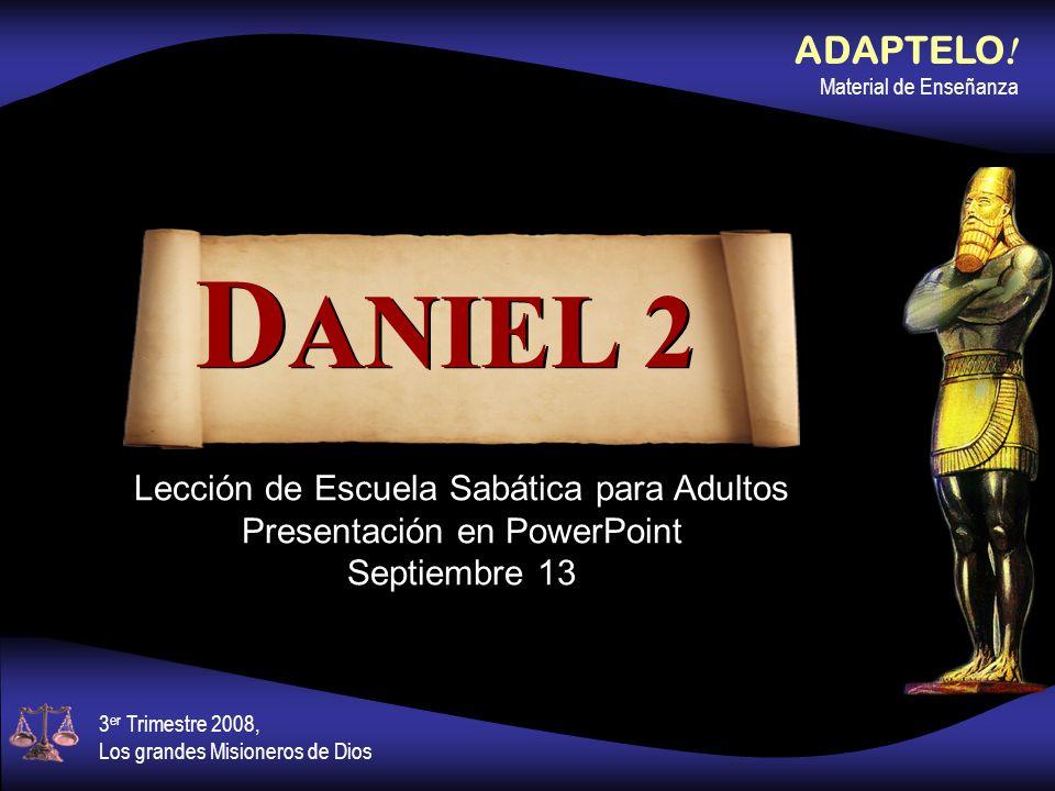 DANIEL 2 ADAPTELO! Material de Enseñanza