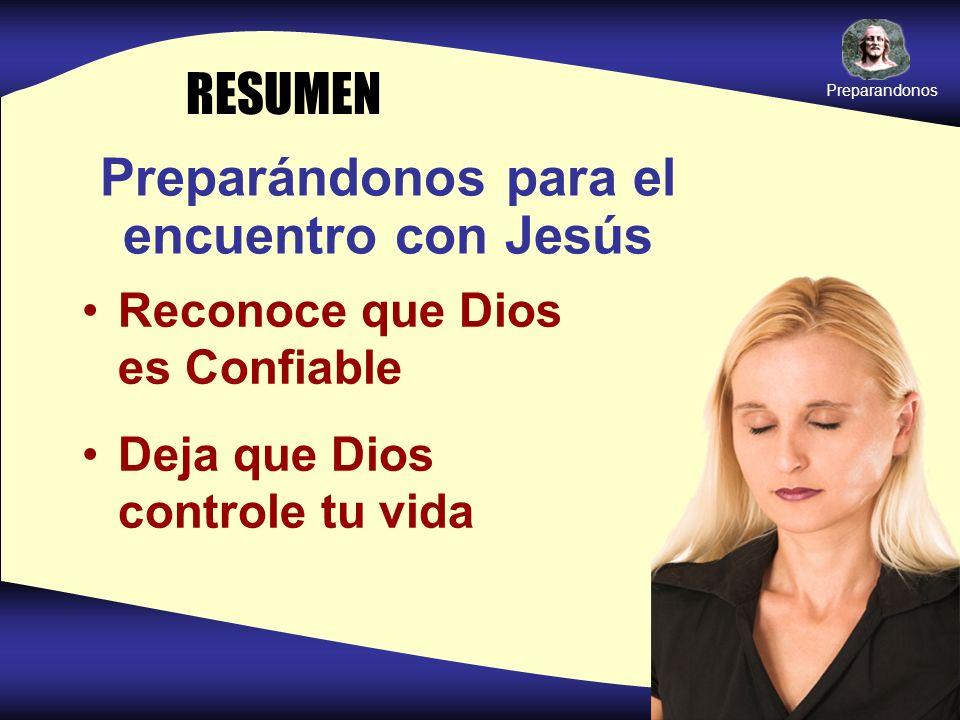 Preparándonos para el encuentro con Jesús