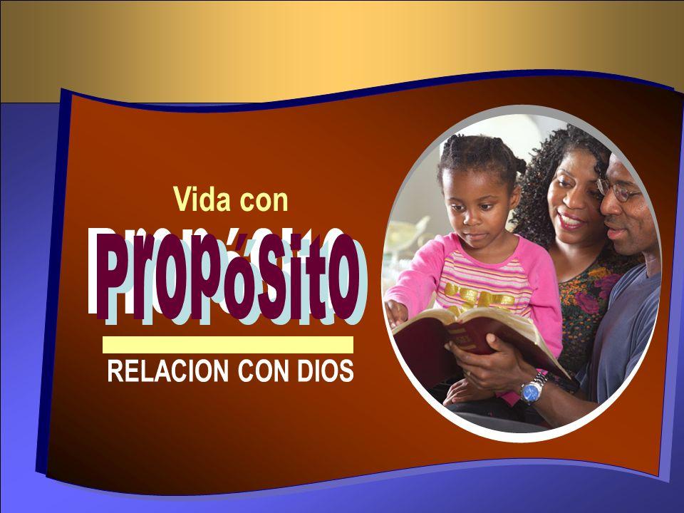 Vida con Propósito RELACION CON DIOS