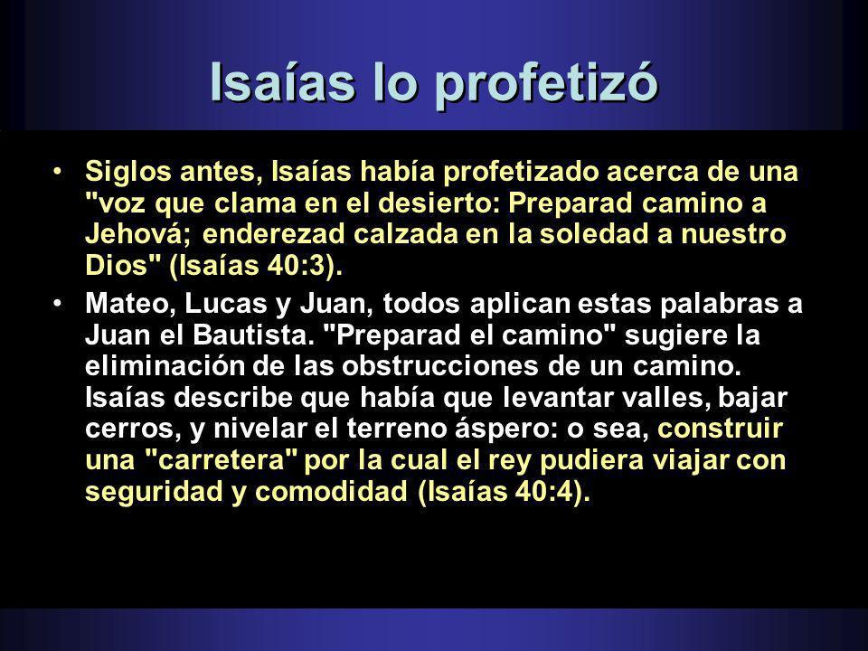 Isaías lo profetizó