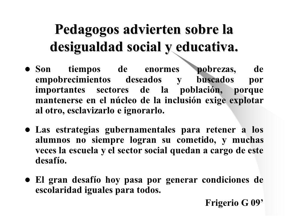 Pedagogos advierten sobre la desigualdad social y educativa.