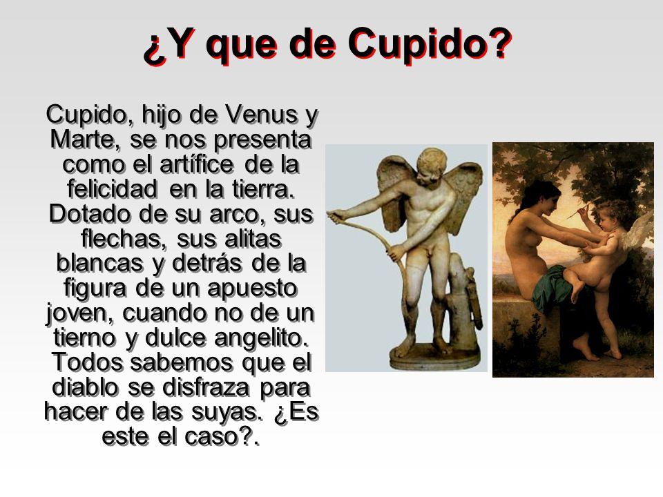 ¿Y que de Cupido