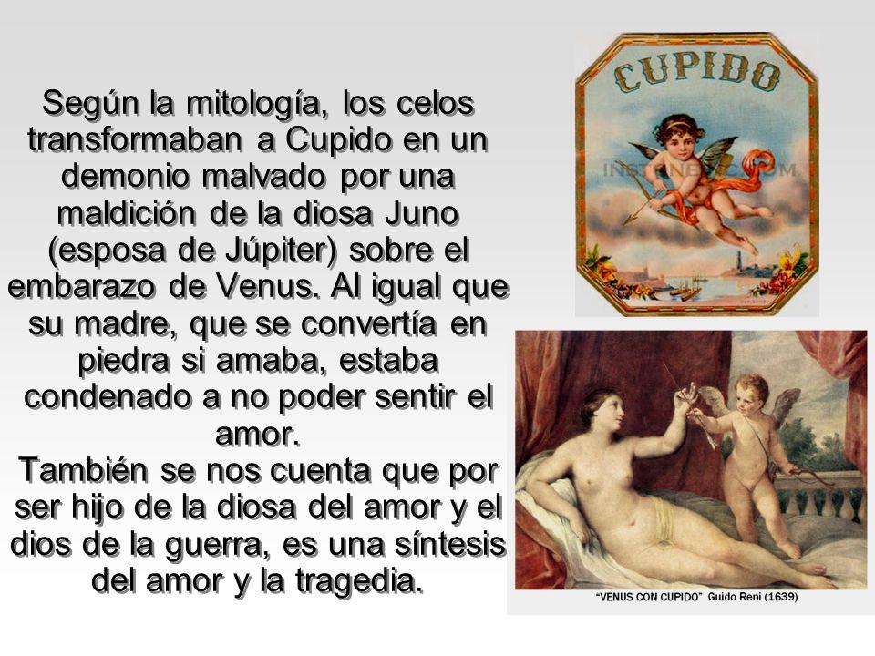 Según la mitología, los celos transformaban a Cupido en un demonio malvado por una maldición de la diosa Juno (esposa de Júpiter) sobre el embarazo de Venus.