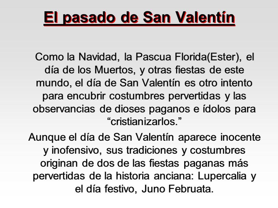 El pasado de San Valentín