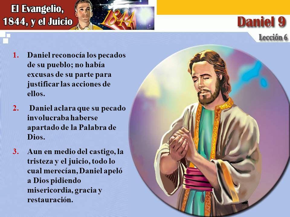 Daniel reconocía los pecados de su pueblo; no había excusas de su parte para justificar las acciones de ellos.