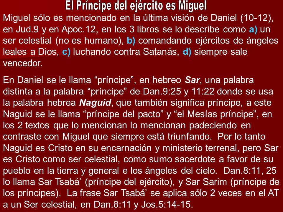 El Príncipe del ejército es Miguel