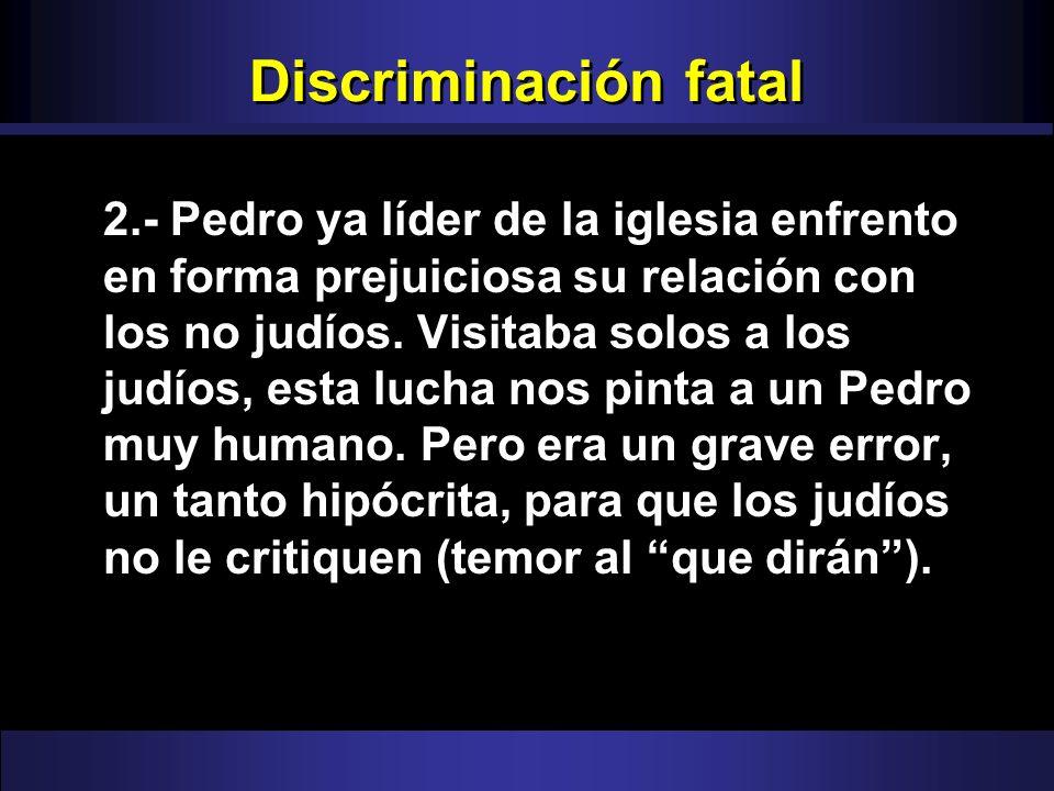 Discriminación fatal