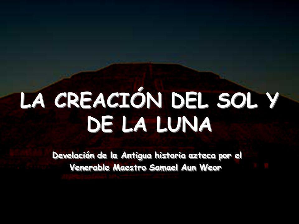 LA CREACIÓN DEL SOL Y DE LA LUNA