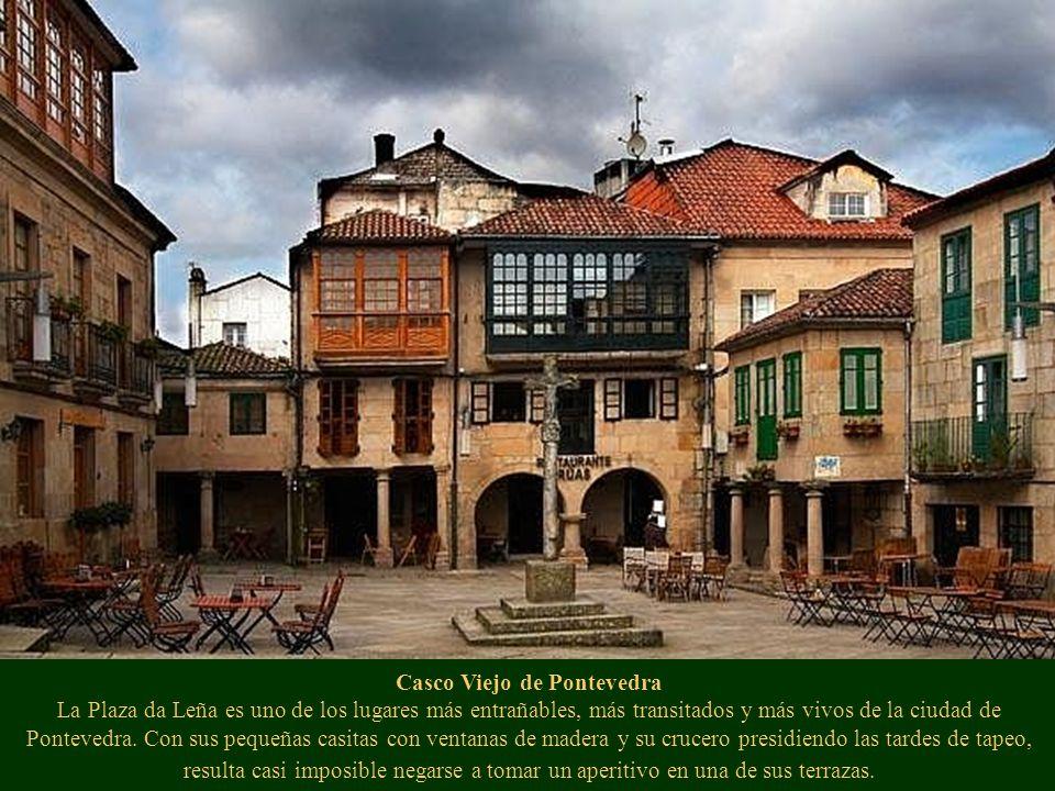 Casco Viejo de Pontevedra La Plaza da Leña es uno de los lugares más entrañables, más transitados y más vivos de la ciudad de Pontevedra.