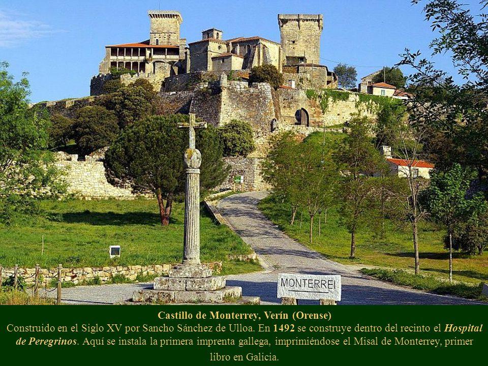 Castillo de Monterrey, Verín (Orense) Construido en el Siglo XV por Sancho Sánchez de Ulloa.