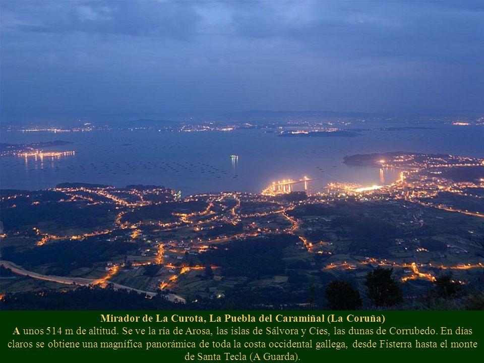 Mirador de La Curota, La Puebla del Caramiñal (La Coruña) A unos 514 m de altitud.