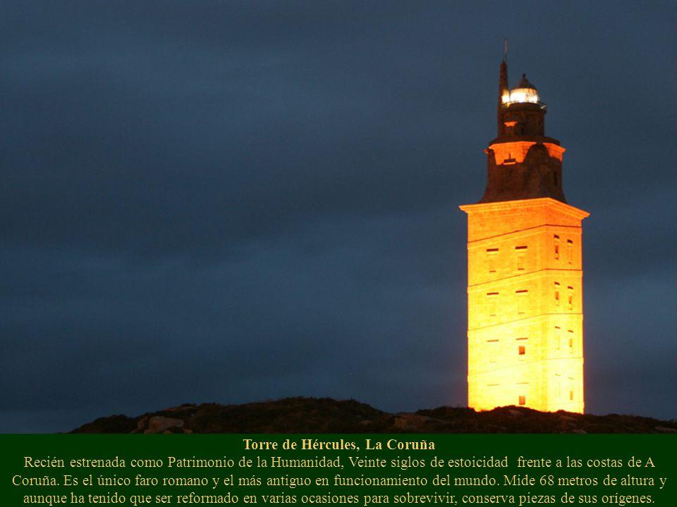Torre de Hércules, La Coruña Recién estrenada como Patrimonio de la Humanidad, Veinte siglos de estoicidad frente a las costas de A Coruña.