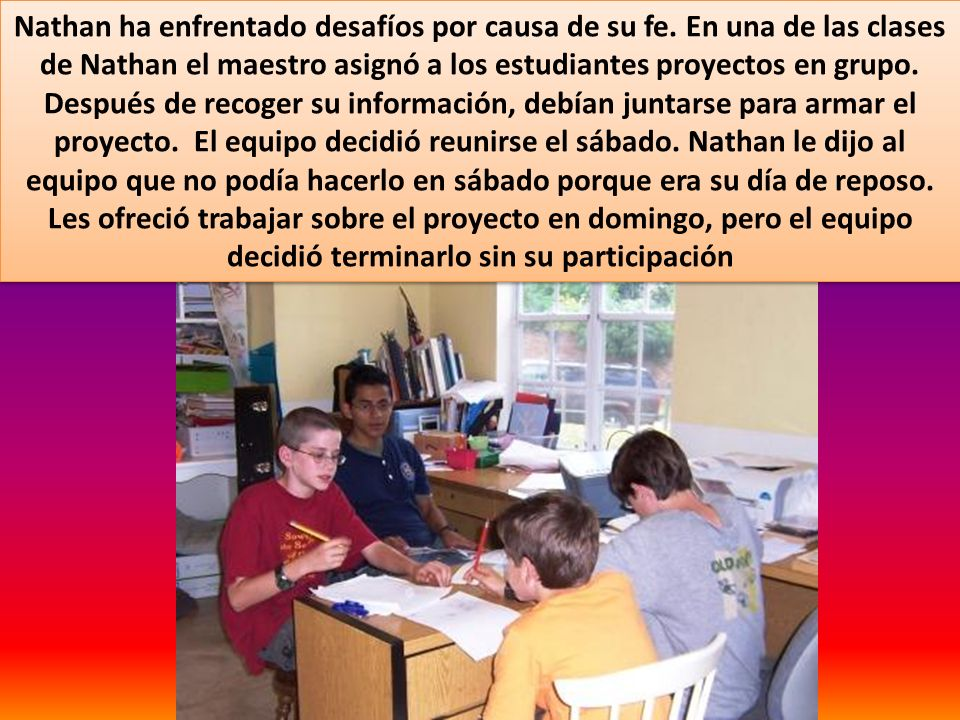 Nathan ha enfrentado desafíos por causa de su fe