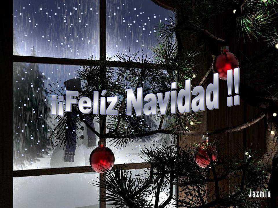 ¡¡Felíz Navidad !! Jazmín …
