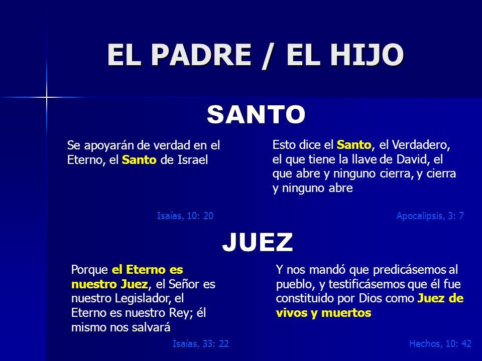 EL PADRE / EL HIJO SANTO JUEZ