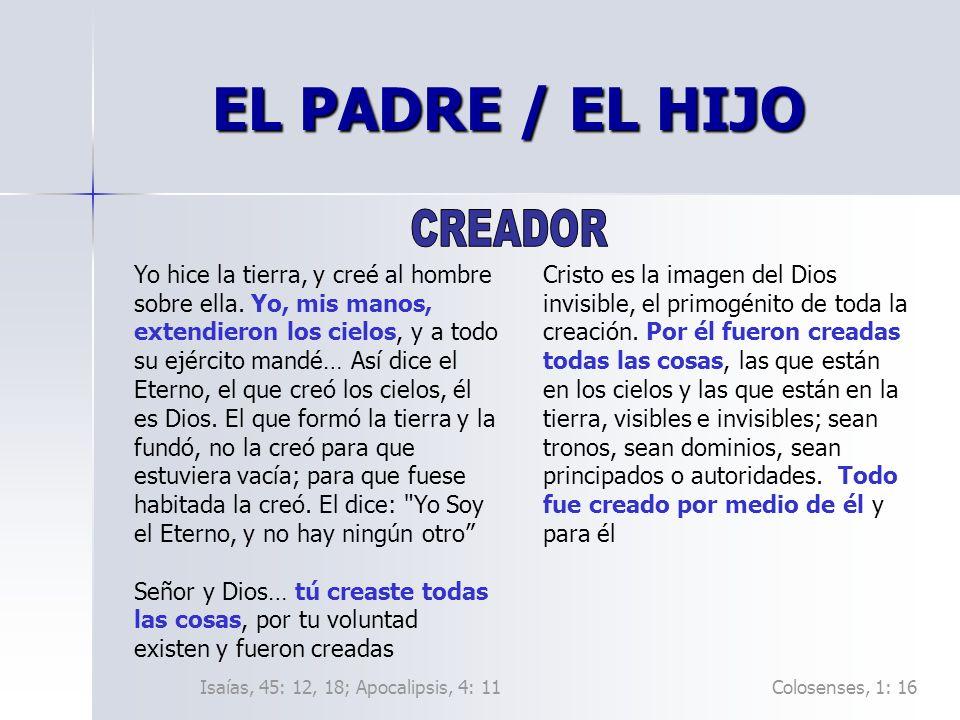 EL PADRE / EL HIJO CREADOR