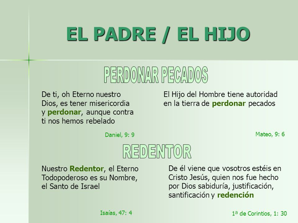 EL PADRE / EL HIJO PERDONAR PECADOS REDENTOR