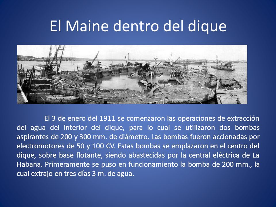 El Maine dentro del dique