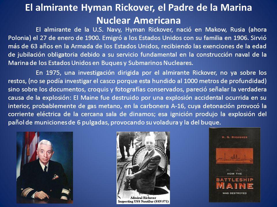 El almirante Hyman Rickover, el Padre de la Marina Nuclear Americana