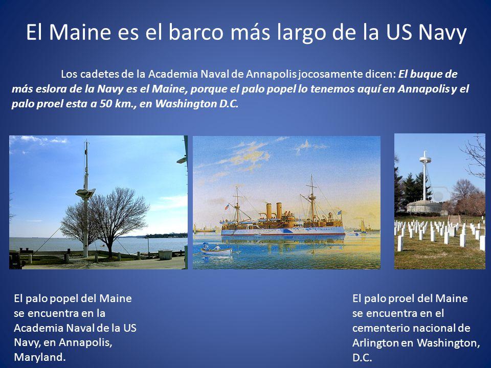 El Maine es el barco más largo de la US Navy