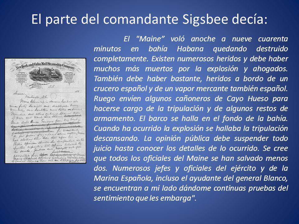 El parte del comandante Sigsbee decía: