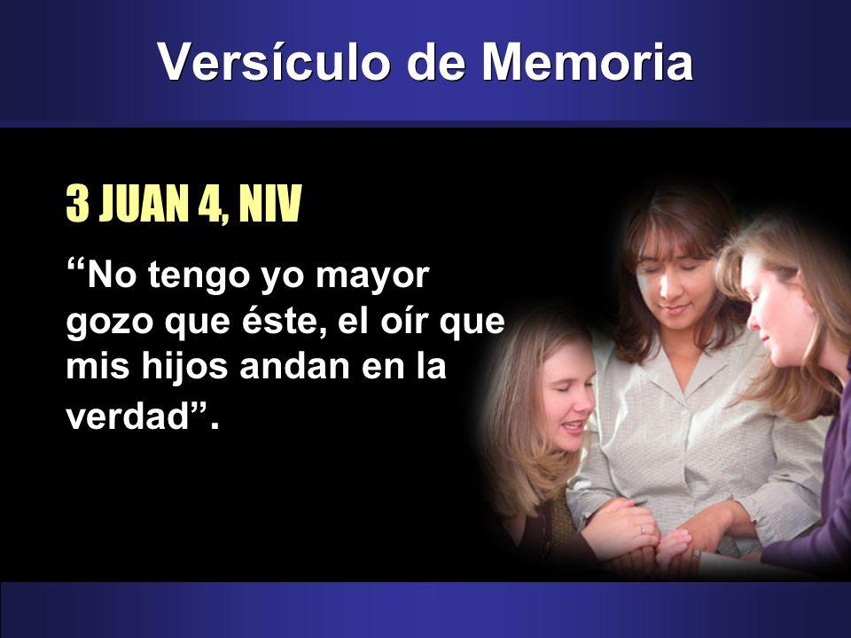 Versículo de Memoria 3 JUAN 4, NIV