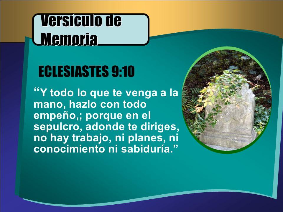 Versículo de Memoria ECLESIASTES 9:10