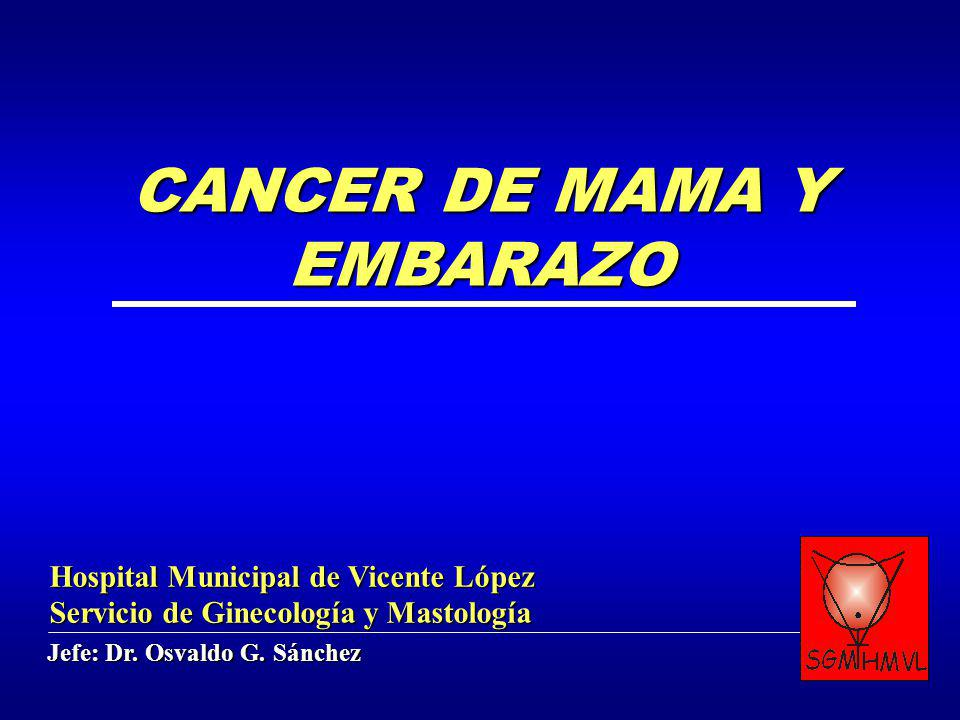 CANCER DE MAMA Y EMBARAZO