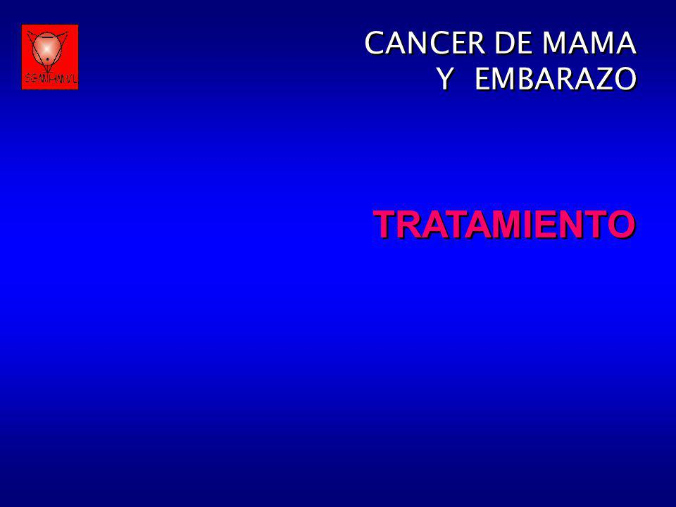 CANCER DE MAMA Y EMBARAZO TRATAMIENTO