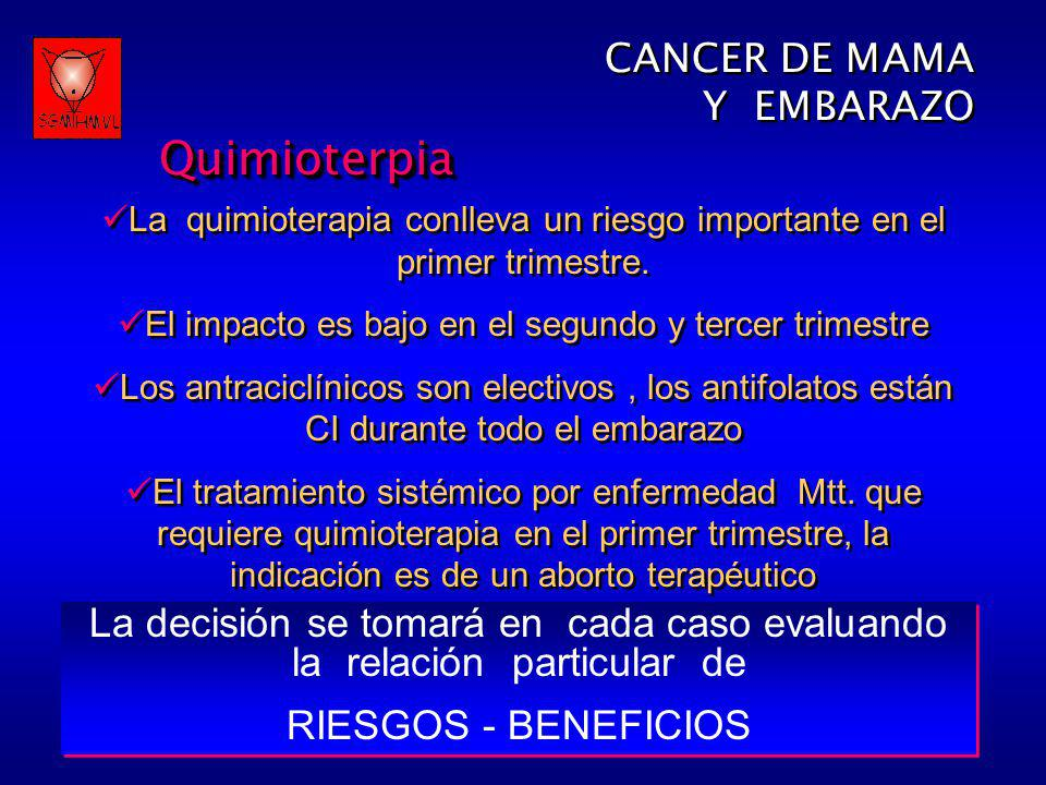 Quimioterpia CANCER DE MAMA Y EMBARAZO